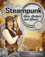 Streampunk Gear, Gadgets and Gizmos